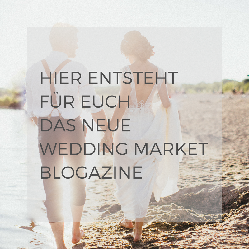 Ankündigung Wedding Market Blogazine